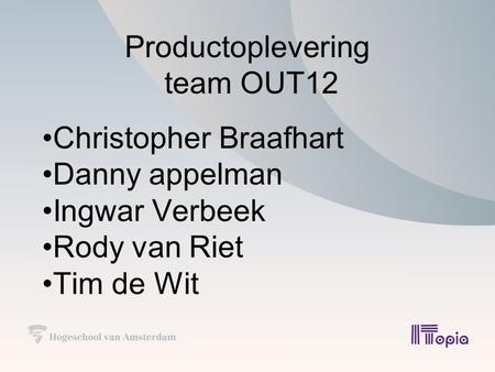 Productoplevering team OUT12