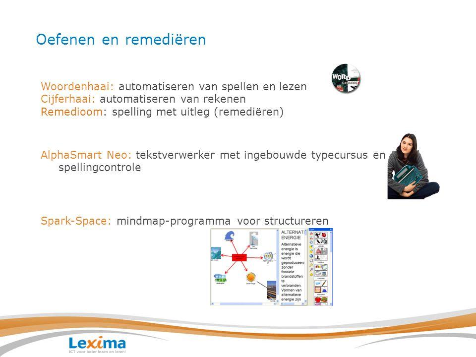 Clicker: behandelen/remediëren Veelzijdig multimedia programma voor het ontwikkelen van lees-, schrijf- en spraak/taalvaardigheden.