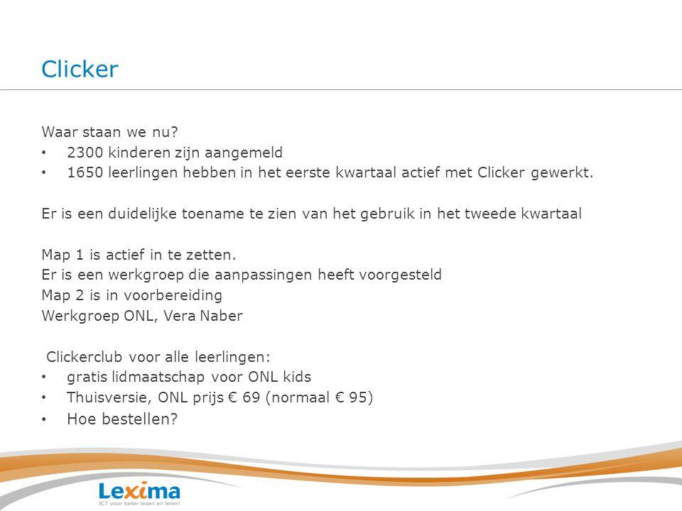 Clickerclub thuisgebruik Na en tijdens de behandeling oefenen met Clicker Voor alle ONL-kinderen