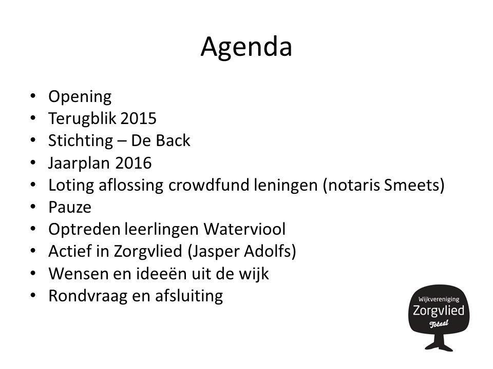 Opening Welkom namens het bestuur: – Daniël Mutsaers – Wilma van den Boer – Theo van Willigenburg – Arjan Pronk