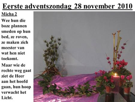 Eerste adventszondag 28 november 2010
