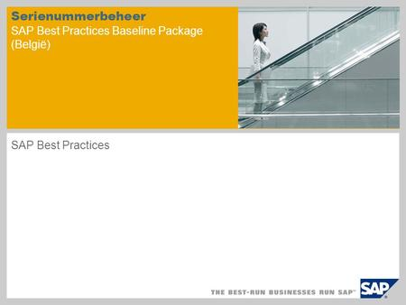 Serienummerbeheer SAP Best Practices Baseline Package (België) SAP Best Practices.