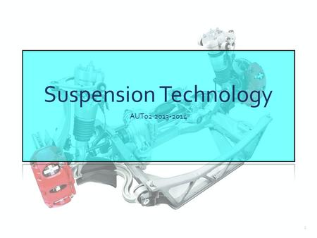 Suspension Technology