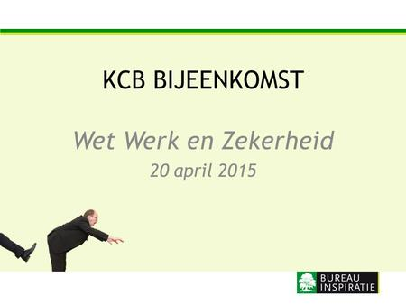 Wet Werk en Zekerheid 20 april 2015