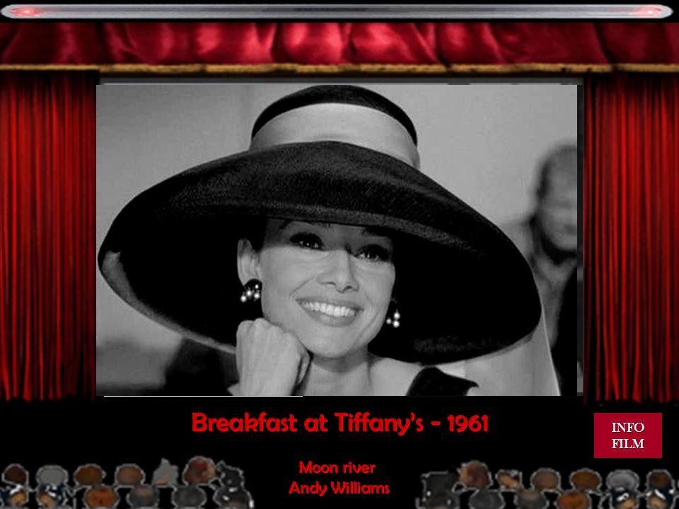 1961 Breakfast at Tiffanys - 1961 Moon river Andy Williams Moon river Andy Williams INFO FILM