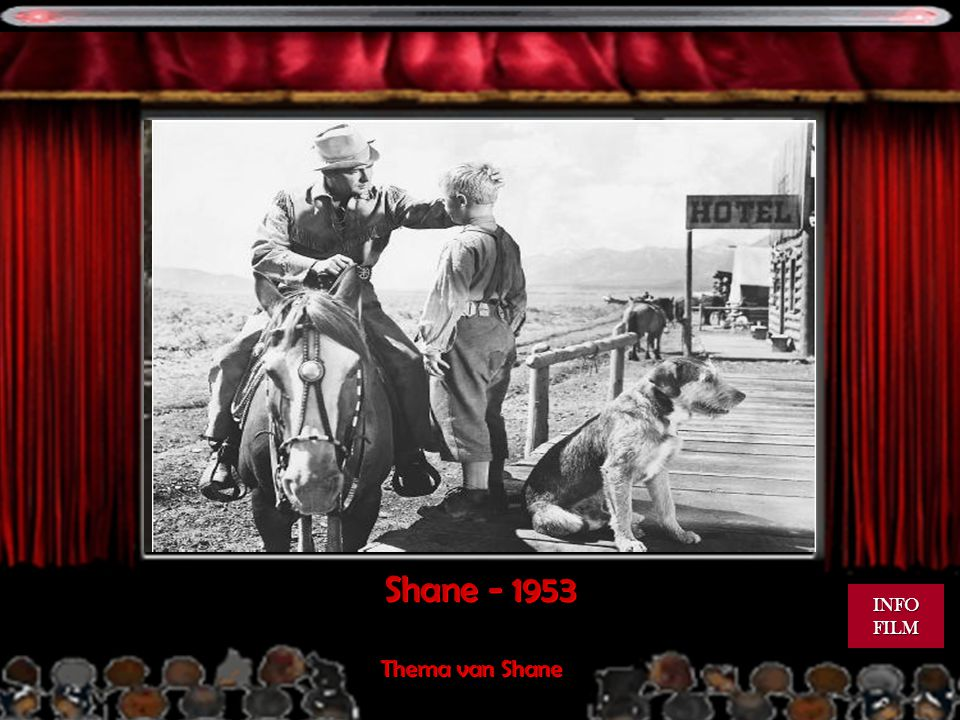 Shane - 1953 Thema van Shane INFO FILM