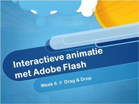 Interactieve animatie met Adobe Flash Week 6 // Drag & Drop.