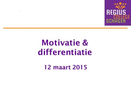 Motivatie & differentiatie