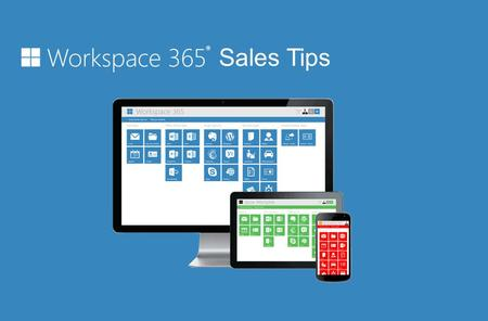 Sales Tips. Waarom Workspace 365 verkopen? Een browser-based white-label werkplek met een desktop-ervaring die Office 365, Exchange en SharePoint vereenvoudigt.