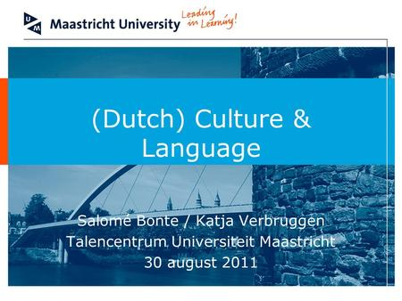 (Dutch) Culture & Language