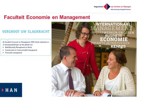 Faculteit Economie en Management. FEM Smart Business Center Van lerende organisaties naar lerende combinaties April 2015.