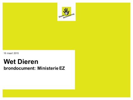 Wet Dieren brondocument: Ministerie EZ