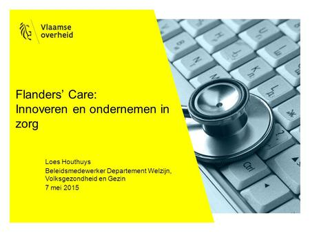 Flanders' Care: Innoveren en ondernemen in zorg