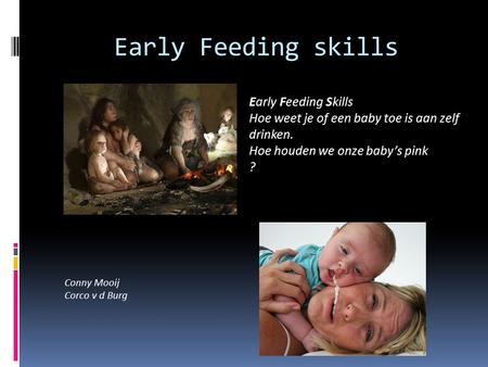 Early Feeding skills Early Feeding Skills