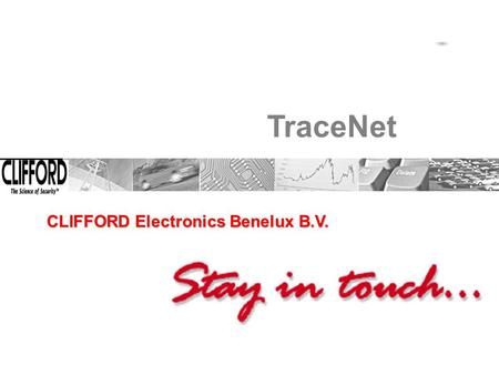 TraceNet CLIFFORD Electronics Benelux B.V.