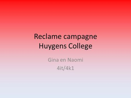 Reclame campagne Huygens College Gina en Naomi 4it/4k1.