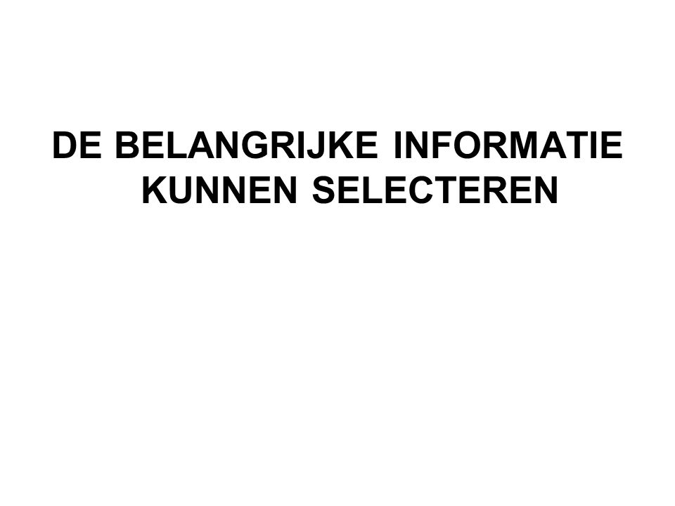 De belangrijke informatie kunnen selecteren Is bewust van de impact van de informatie op het publiek alumni werkgevers