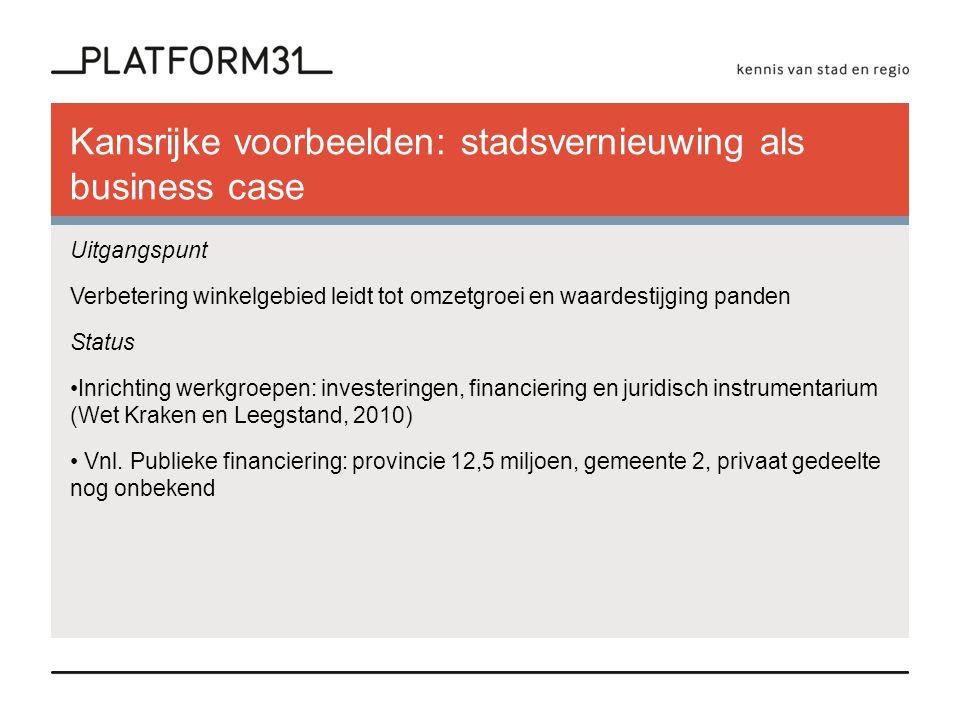 Kansrijke voorbeelden: clicks & bricks Veenendaal • Veenendaal pilotstad (2012) voor 'Het Nieuwe Winkelen'