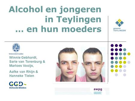 Alcohol en jongeren in Teylingen … en hun moeders