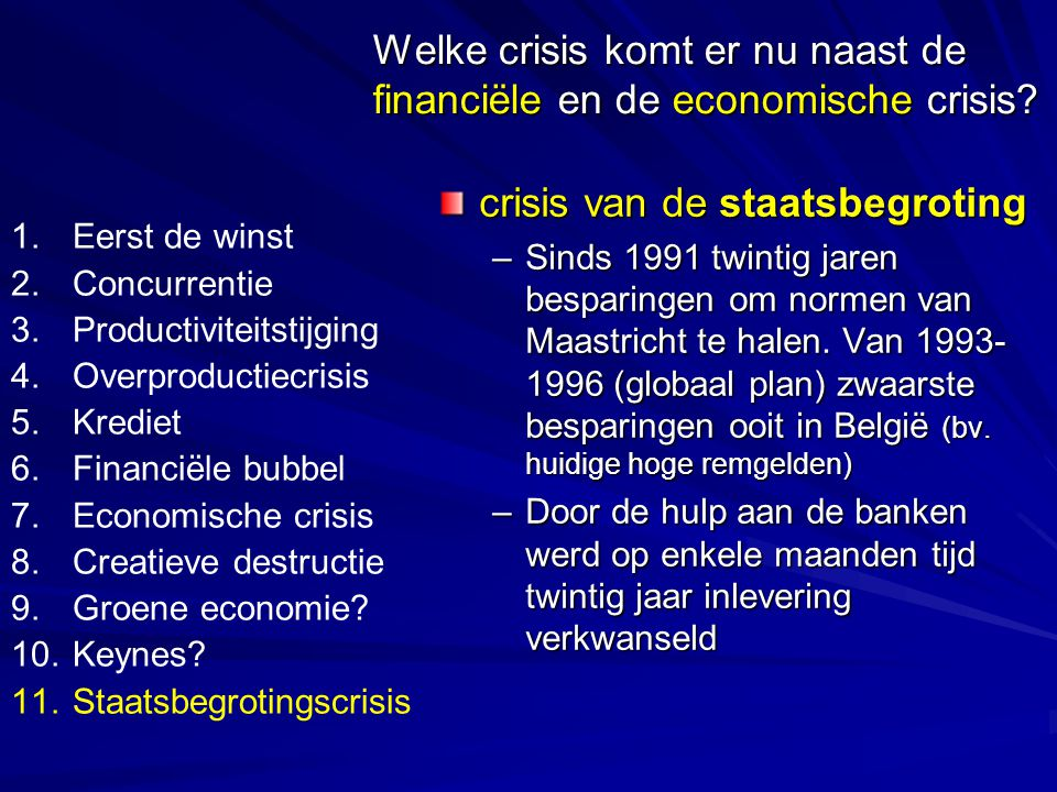 Eerste slachtoffers: Griekenland (ook Spanje en Portugal): 28 miljard euro hulp aan de banken – zwakkere economie (2/3° BNP België) => staatsschuld van 12% Financiële markten dumpen Griekse obligaties.