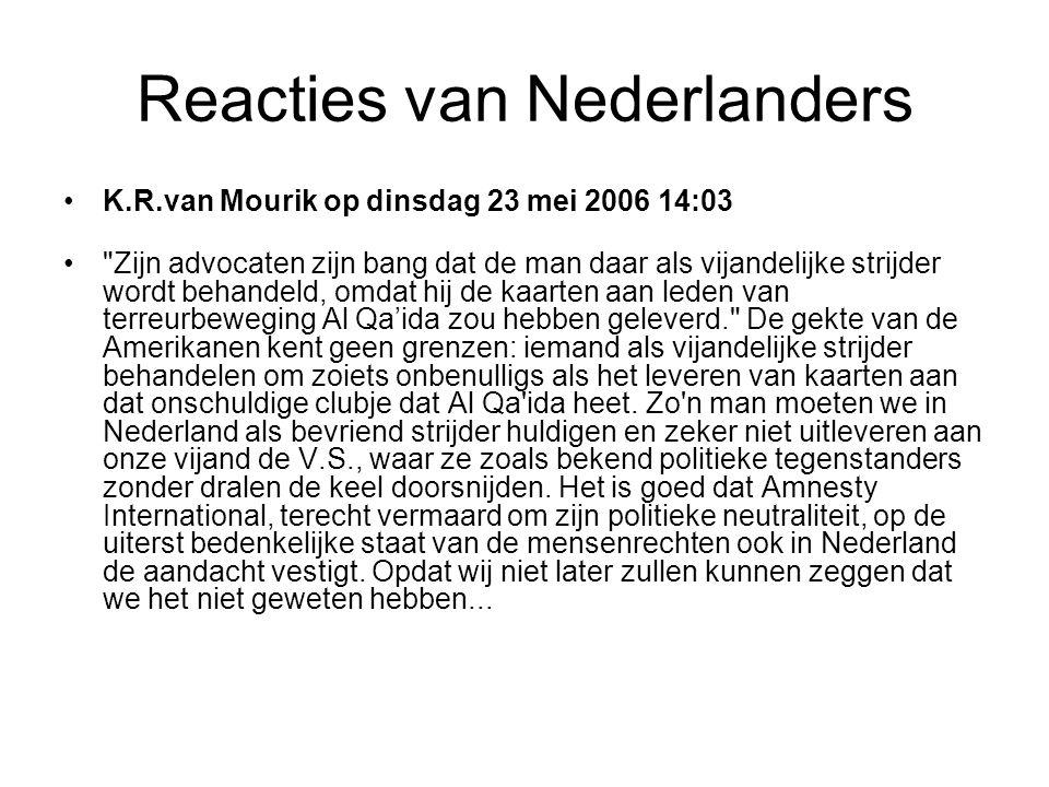 Reacties van Nederlanders •Hans Visser op dinsdag 23 mei 2006 12:41 •Een keer in de in de tien jaar een klacht!?.