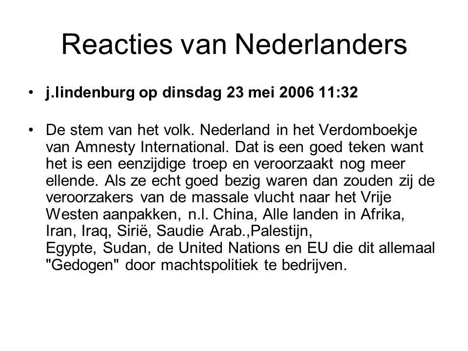 Reacties van Nederlanders •g.j.veltman op dinsdag 23 mei 2006 11:02 •zijn we blij mee staan we ook eens in een boekje wat niemand leest.