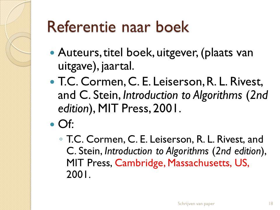 Referentie naar journal paper  Auteurs, titel, tijdschrift naam, volume nummer, jaartal, paginanummers  R.K.
