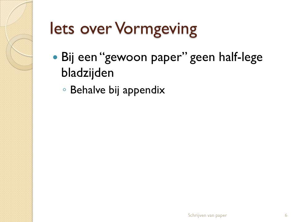 Opzet van paper  Titel + auteur  Samenvatting (abstract)  Optioneel: trefwoorden 1.