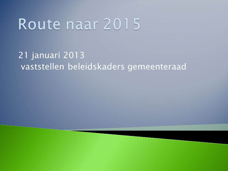  Participatiewet (macrobudget): € 5,5 mld.  Haarlem budget BUIG 2014: € 56,5 mln.