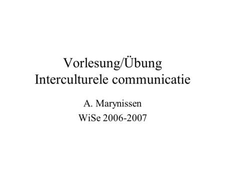 Vorlesung/Übung Interculturele communicatie