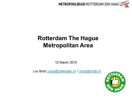 Rotterdam The Hague Metropolitan Area
