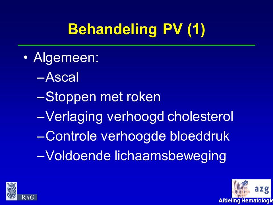 Afdeling Hematologie umcg Behandeling PV (2) •Specifiek: –Aderlatingen (eerst intensief, nadien onderhoud) –Chemotherapie (Hydroxyureum) –Interferon-alfa –Radioactief fosfor