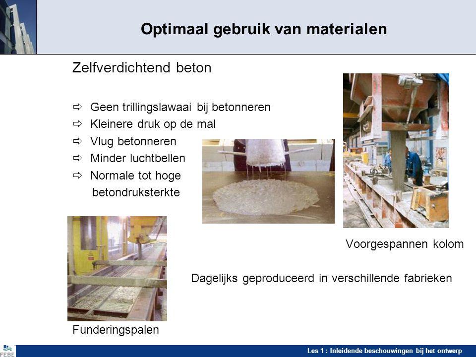 Les 1 : Inleidende beschouwingen bij het ontwerp Zelfverdichtend beton Producten en realisaties Boogbalken in een sporthal Kolommen in architectonisch beton voor een kantoorgebouw