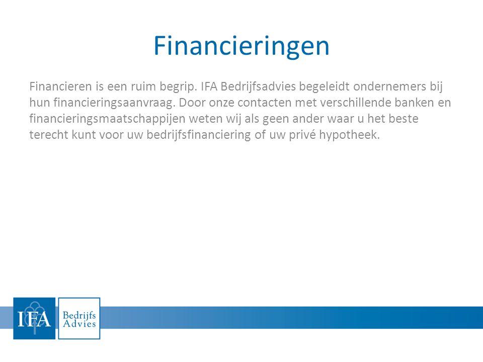 Voor meer informatie IFA- Bedrijfsadvies BV 0180 - 642275 info@ifabedrijfsadvies.nl www.ifabedrijfsadvies.nl