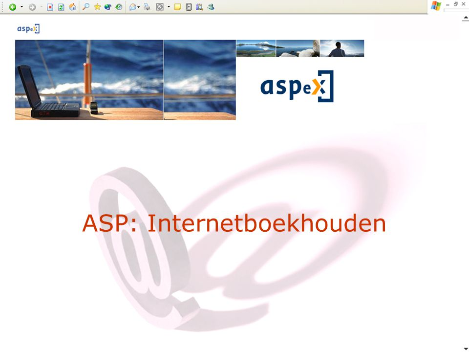 Programma verwelkoming wat is ASP.- definitie - voordelen wie is ASPeX.