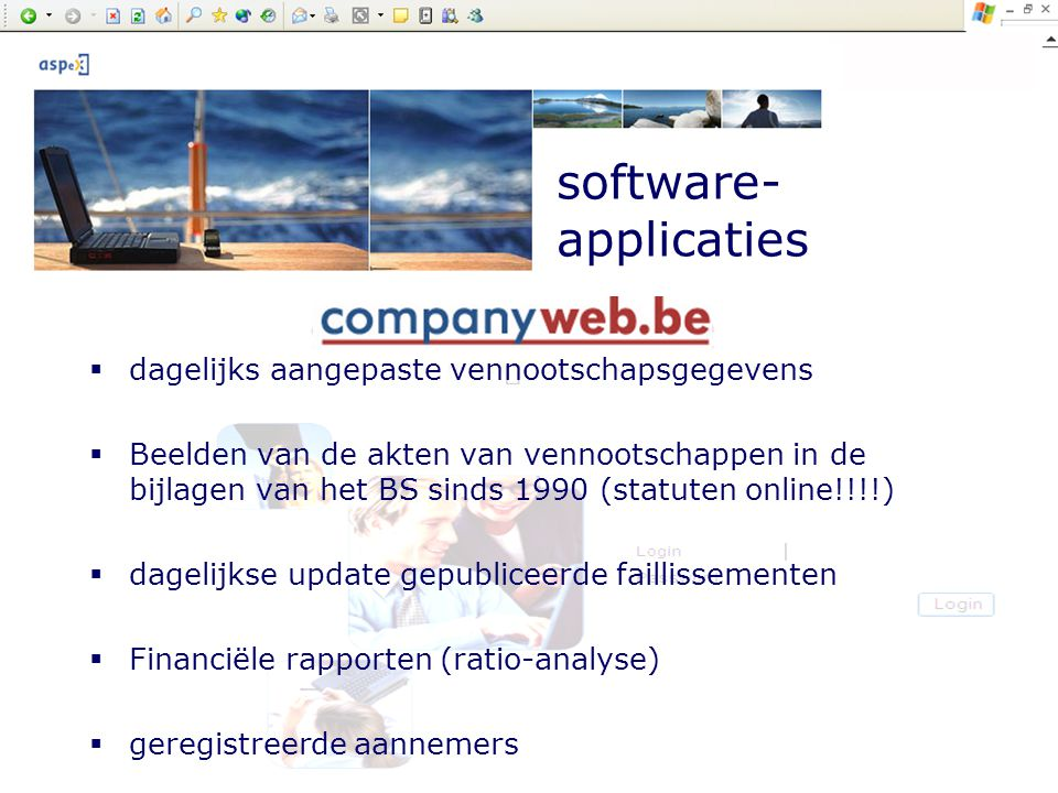 Company presentation by ASPeX software- applicaties Prijzen:  € 400,00/jaar voor 100 clicks per week  € 500,00/jaar voor 500 clicks per week  Meer info: www.companyweb.be
