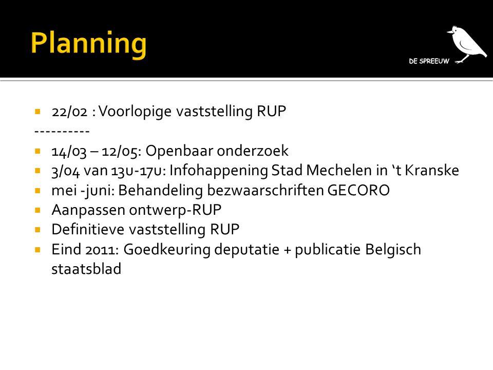  Info  Website: www.despreeuw.be  Website Stad Mechelen (Home – Bestuur – Publicaties – Openbare onderzoeken)  Dienst Ruimtelijke Planning en Mobiliteit (Befferstraat 25, 015/29 80 30)  Vragen.