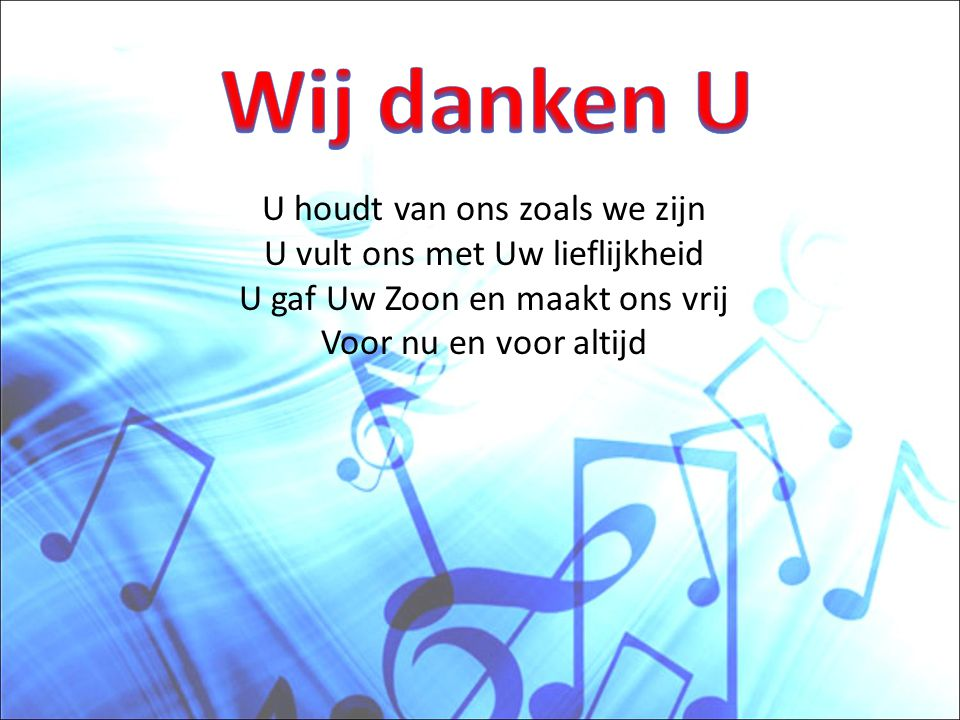 Ik klap voor U (klap klap klap) Ik stamp voor U (stamp stamp stamp) Ik dans voor U voor wie U bent, o Heer Ik juich voor U (juichen!) Ik zing voor U (la la la la la la) Ik dank U Heer voor wie U bent