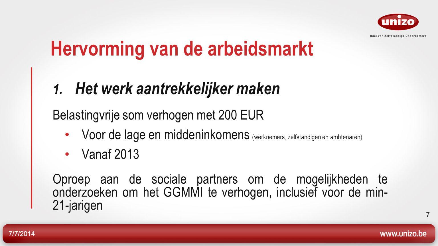 7/7/2014 8 Hervorming van de arbeidsmarkt 2.
