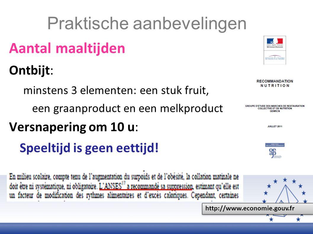 Middagmaal: Minstens: een zetmeelproduct/graanproduct, groenten, een eiwitproduct, een dessert (fruit, melkproduct, koekjes, …) Enige drank = WATER Vieruurtje bestaande uit: Een graanproduct, een stuk fruit en een melkproduct Avondmaal: een zetmeelproduct/graanproduct, groenten, een eiwitproduct (3-4 keer per week) Praktische aanbevelingen