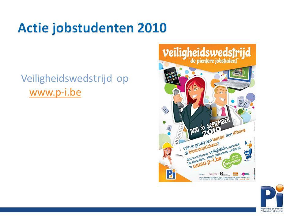 Veiligheidspaspoort Cd-rom campagne jobstudenten 2010 met nieuwe opleidingen: – Spaar je rug – Signalisatie (update) Folder