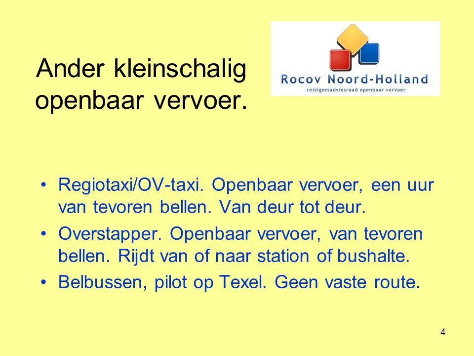 5 Ander kleinschalig vervoer.Belbus in Hollands Kroon.