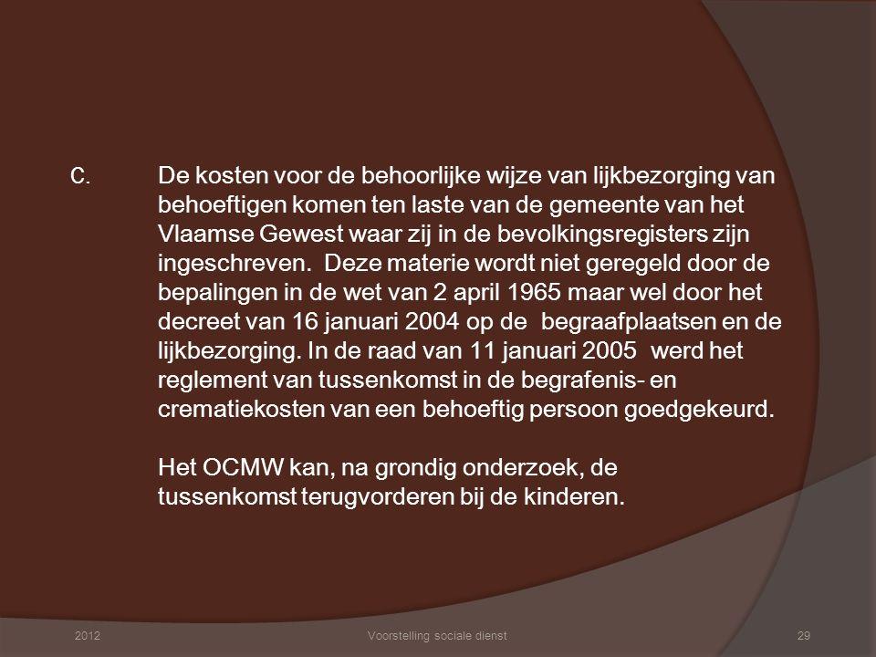 6. HULPVERLENING AAN VLUCHTELINGEN Voorstelling Tim Van Daele 2012Voorstelling sociale dienst30