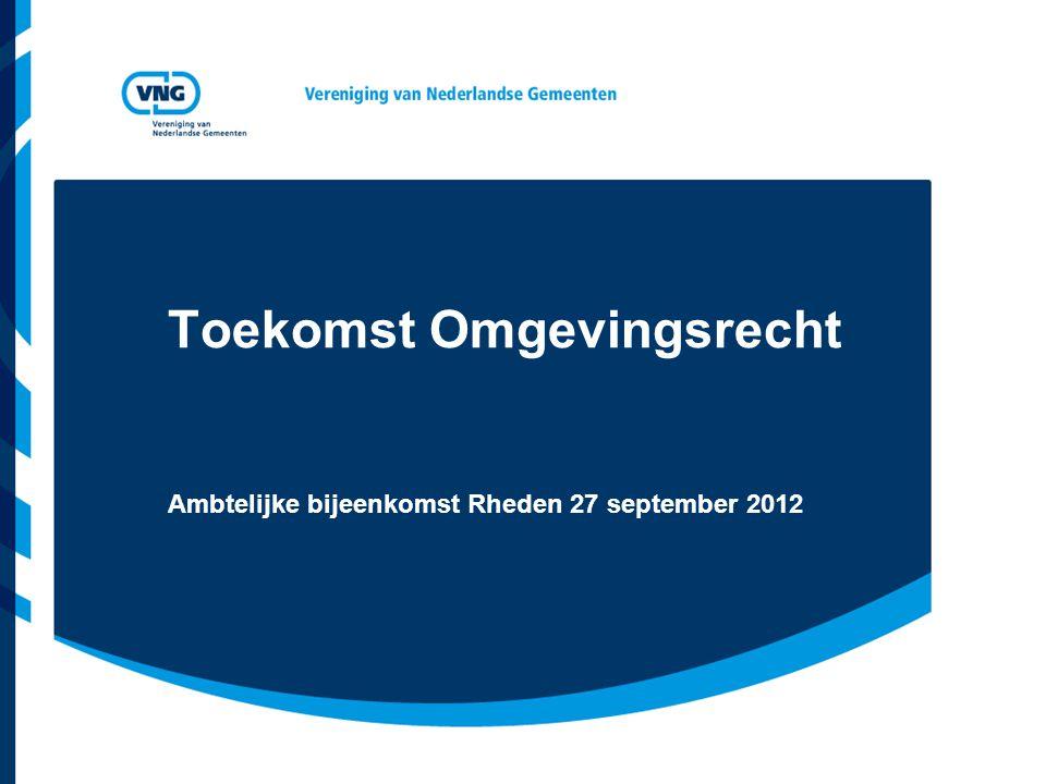 Vereniging van Nederlandse Gemeenten Opbouw presentatie  Doel van deze bijeenkomst  Problemen in het Omgevingsrecht  Stelselwijziging Omgevingsrecht  Standpunt VNG  Onderzoek naar gemeentelijke praktijk