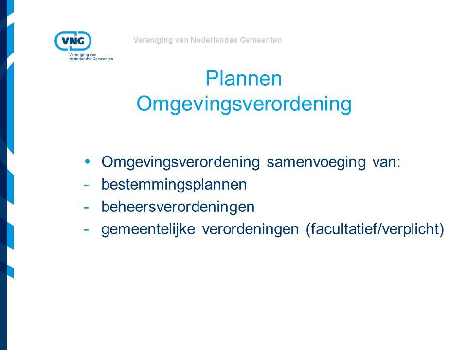 Vereniging van Nederlandse Gemeenten Projecten Projectbesluit integraal besluit vervangt besluiten Positief evenredigheidsbeginsel afwegingsruimte normen Programmatische aanpak Omgevingsvergunning uitbreiding Wabo