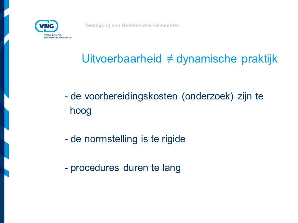 Vereniging van Nederlandse Gemeenten De genoemde knelpunten a.herken ik niet b.herken ik wel c.herken ik gedeeltelijk d.zijn ze niet allemaal