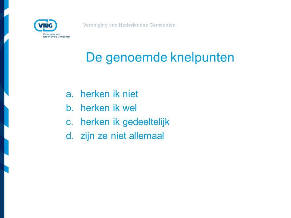 Vereniging van Nederlandse Gemeenten Stelselwijziging Omgevingsrecht  Kabinetsnotitie Stelselwijziging  Zes rechtsfiguren in het Omgevingsrecht