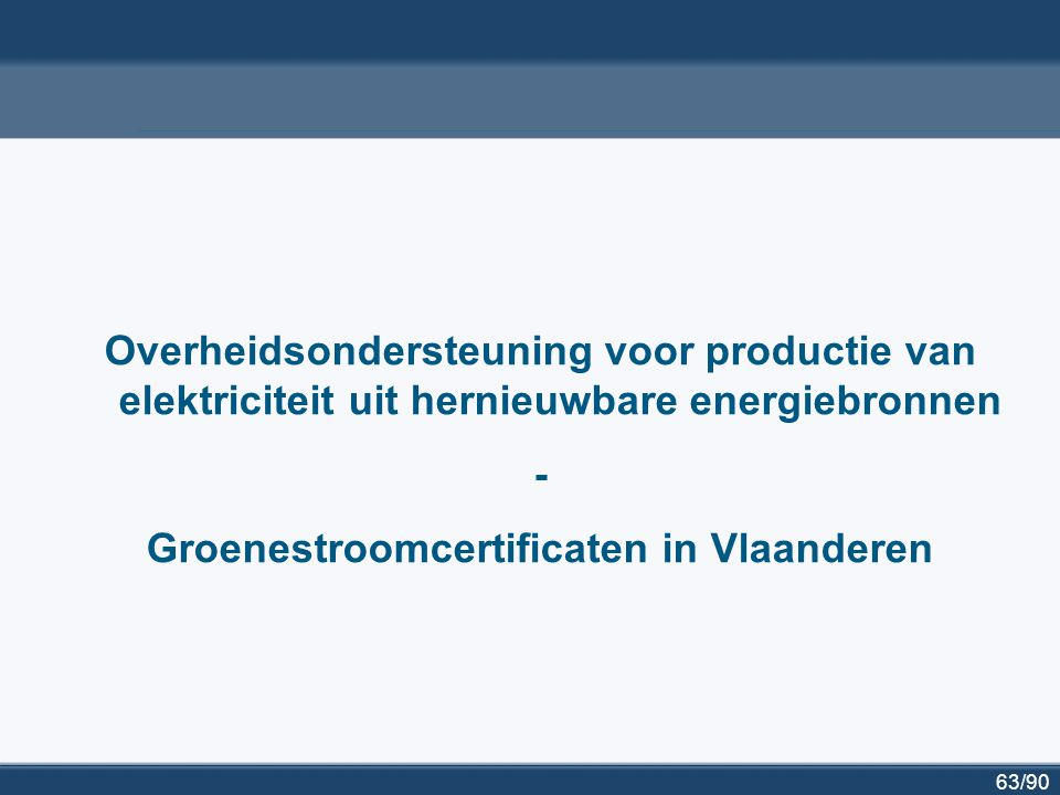 64/90 Overheidsondersteuning voor hernieuwbare energieprojecten Europese Richtlijn 2001/77/EC Richtlijn 2001/77/EG van het Europees Parlement en de Raad van 27 september 2001 betreffende de bevordering van elektriciteitsopwekking uit hernieuwbare energiebronnen op de interne elektriciteitsmarkt Legt doelstellingen vast voor elektriciteitsproductie uit hernieuwbare energiebronnen, per lidstaat Manier om doelstellingen te bereiken via ondersteuningsmechanismen: lidstaten hebben keuze