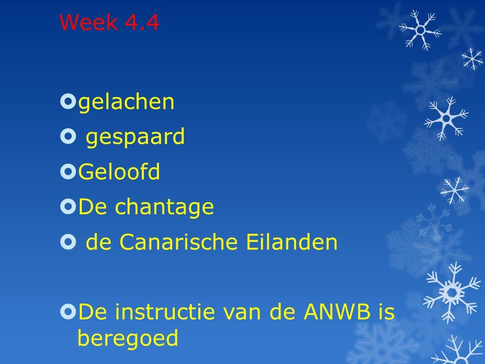 Week 4.5  gelegen  gevolgd  veranderd  de chirurg  het Leidse Plein  Tijdens Willem II – Ajax zat de man vol met agressie en zwaaide met een heggenschaar