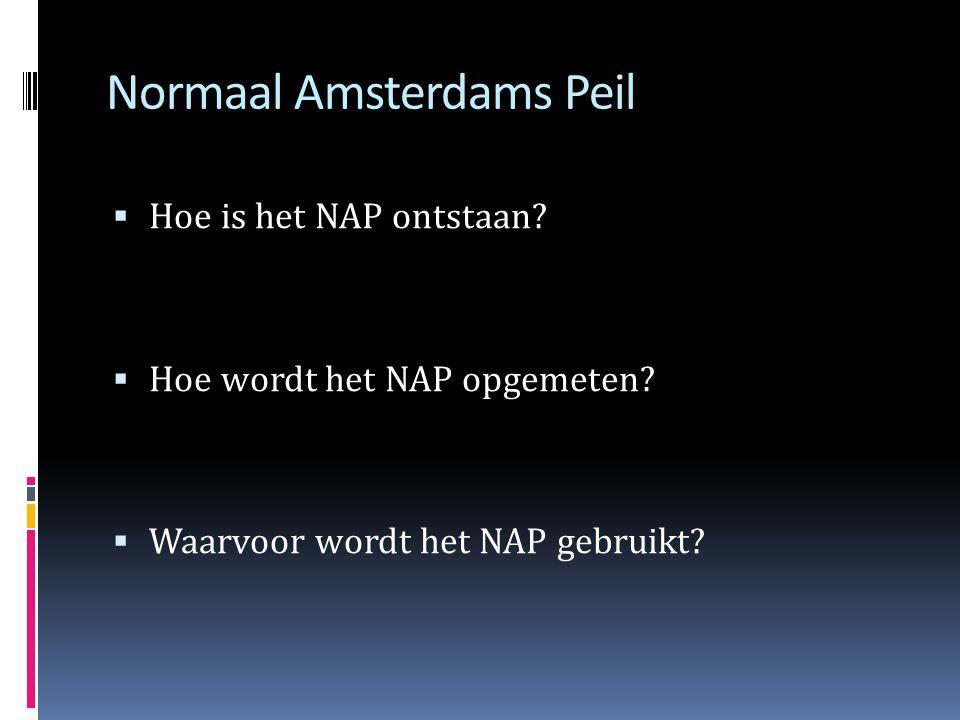 Normaal Amsterdams Peil  Hoe is het NAP ontstaan.